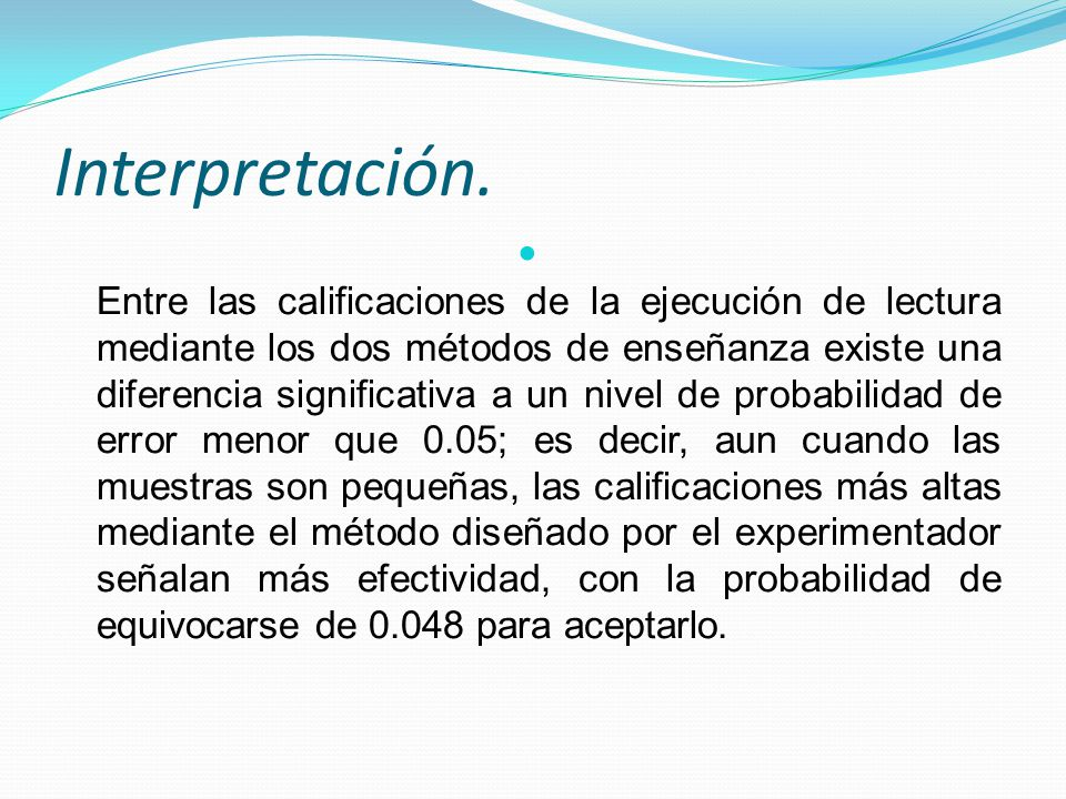 Interpretación.