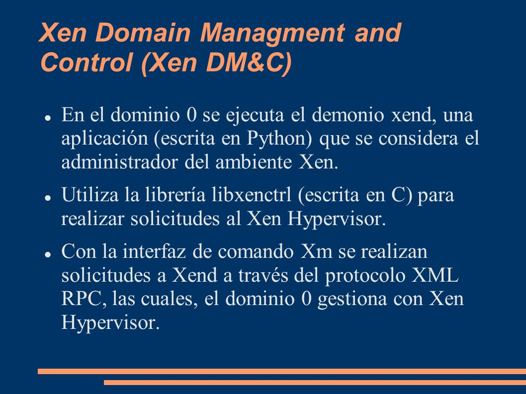 Xen Domain Managment and Control (Xen DM&C)‏