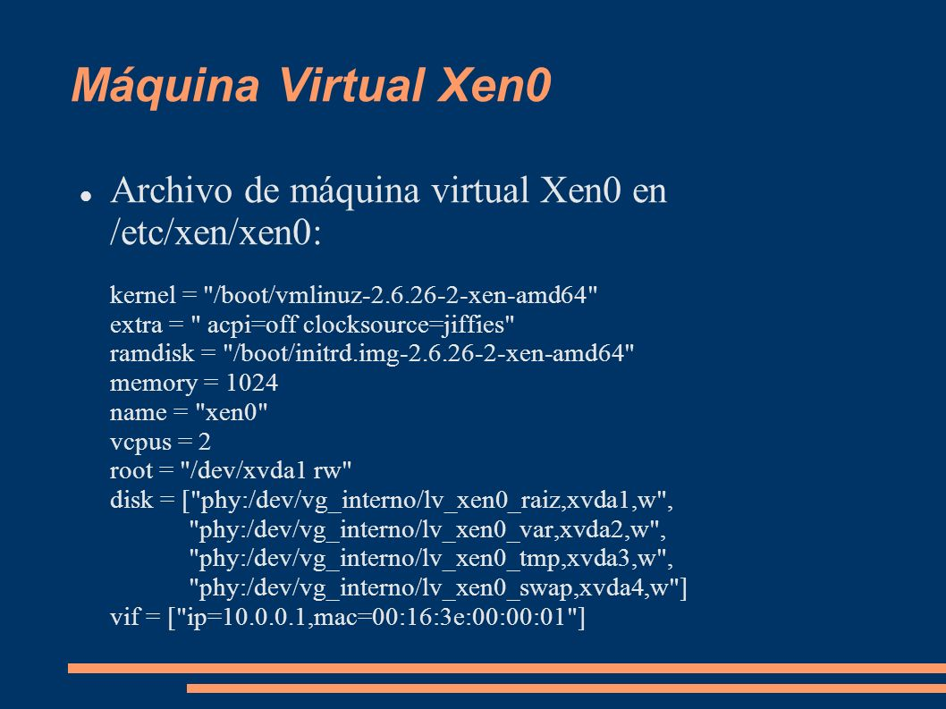 Máquina Virtual Xen0