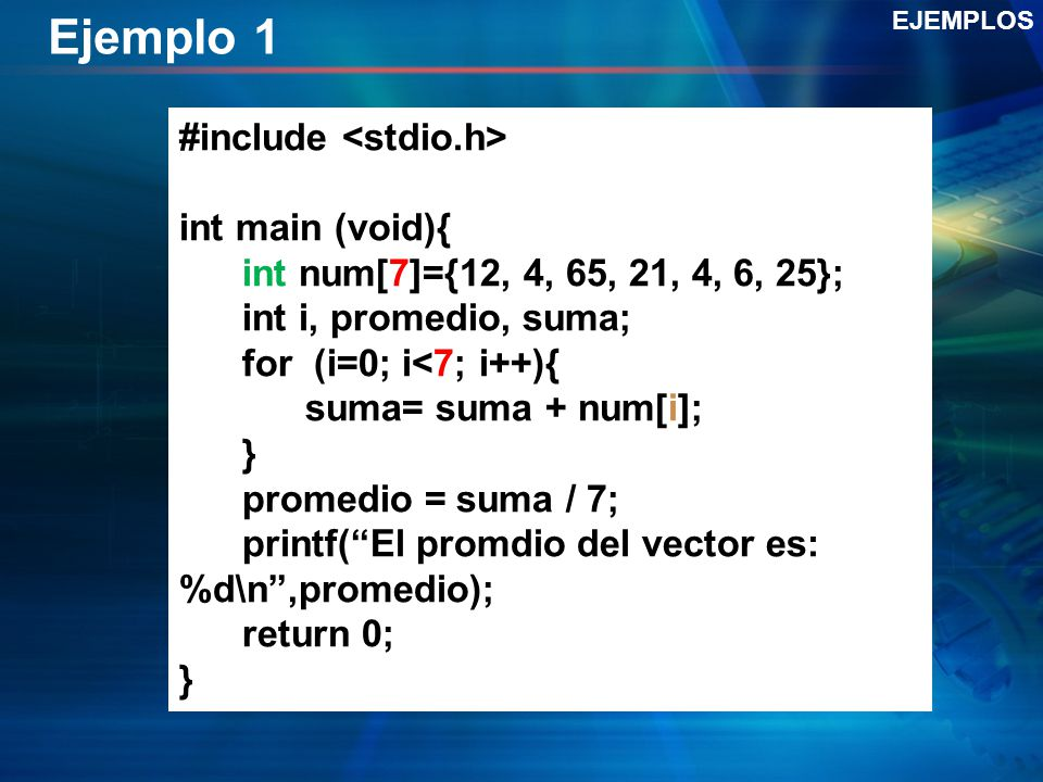 Ejemplo 1 #include <stdio.h> int main (void){