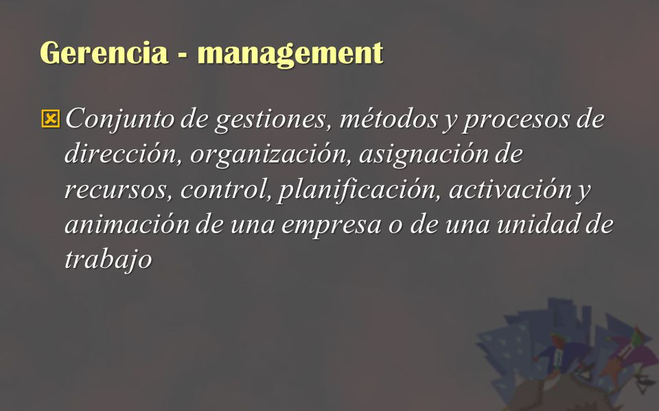 Gerencia - management