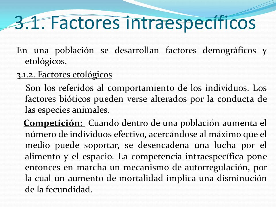 3.1. Factores intraespecíficos