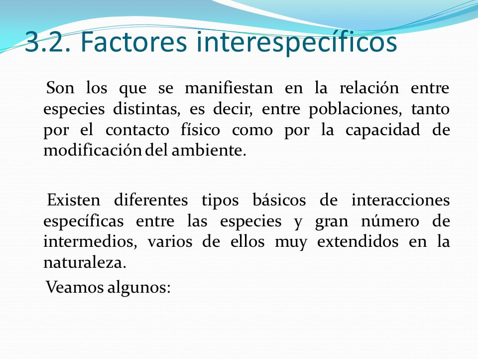 3.2. Factores interespecíficos