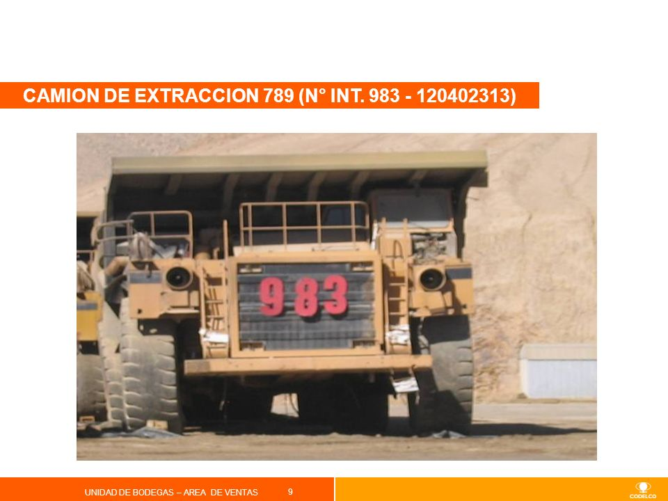 CAMION DE EXTRACCION 789 (N° INT )