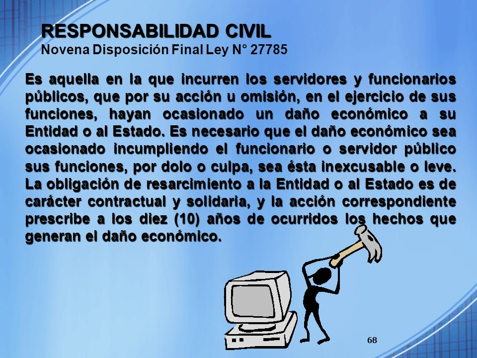 RESPONSABILIDAD CIVIL Novena Disposición Final Ley N° 27785
