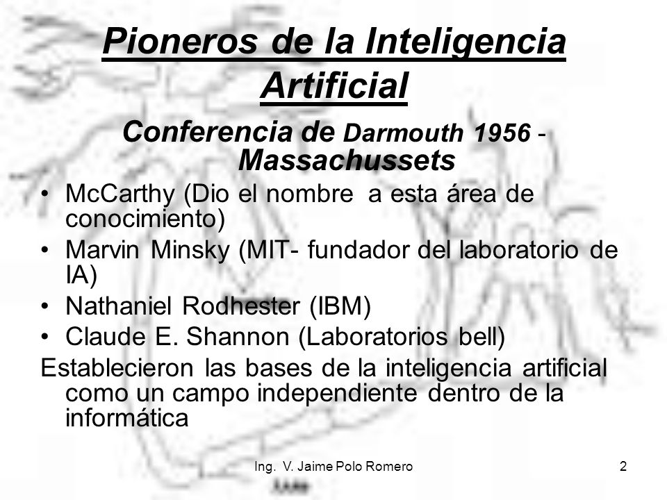 Pioneros de la Inteligencia Artificial
