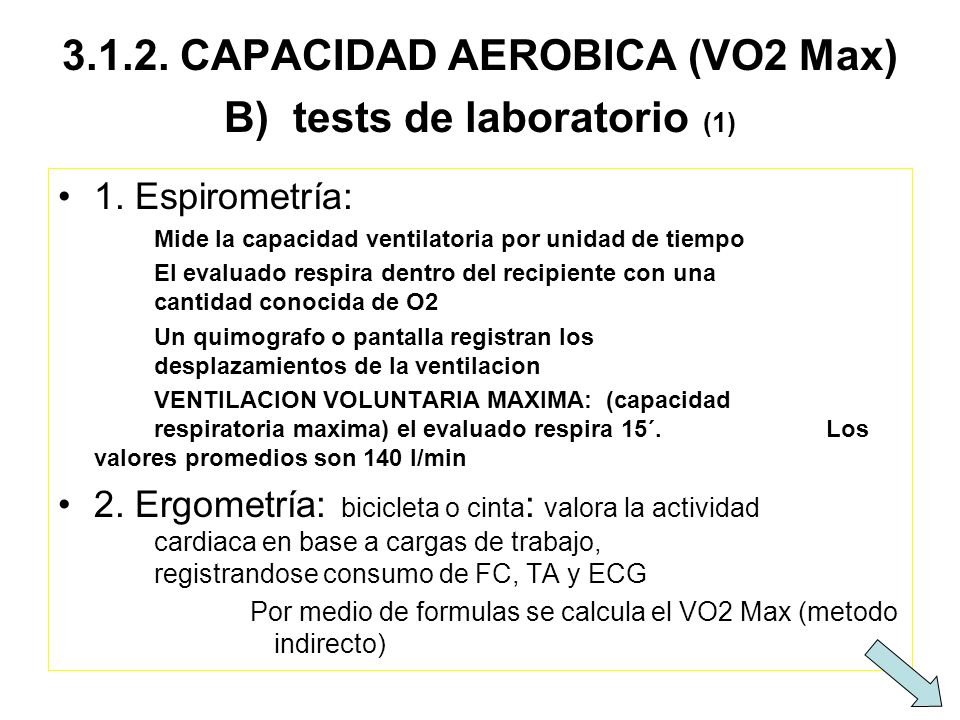 3.1.2. CAPACIDAD AEROBICA (VO2 Max) B) tests de laboratorio (1)