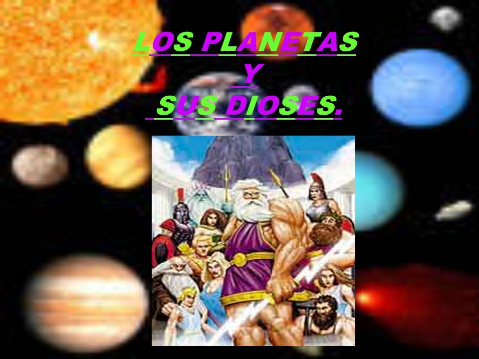 los planetas y sus dioses ppt descargar