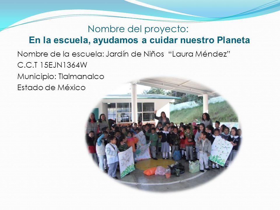 Nombre del proyecto en la escuela ayudamos a cuidar nuestro nombre del proyecto en la escuela ayudamos a cuidar nuestro planeta thecheapjerseys Choice Image