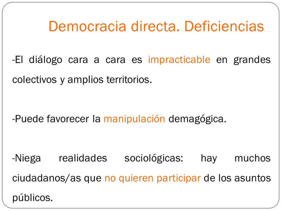 Democracia directa. Deficiencias