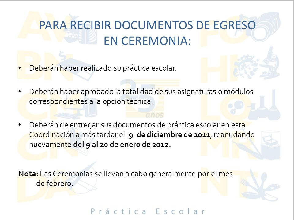 PARA RECIBIR DOCUMENTOS DE EGRESO EN CEREMONIA: