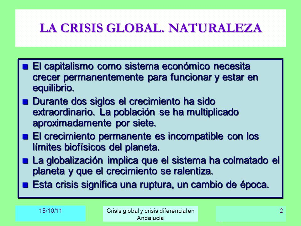LA CRISIS GLOBAL. NATURALEZA
