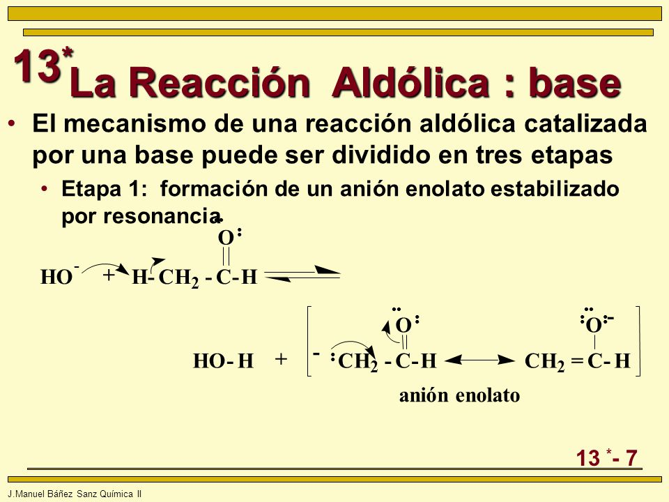 La Reacción Aldólica : base