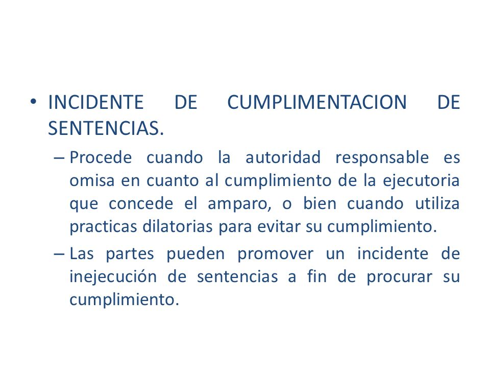 INCIDENTE DE CUMPLIMENTACION DE SENTENCIAS.