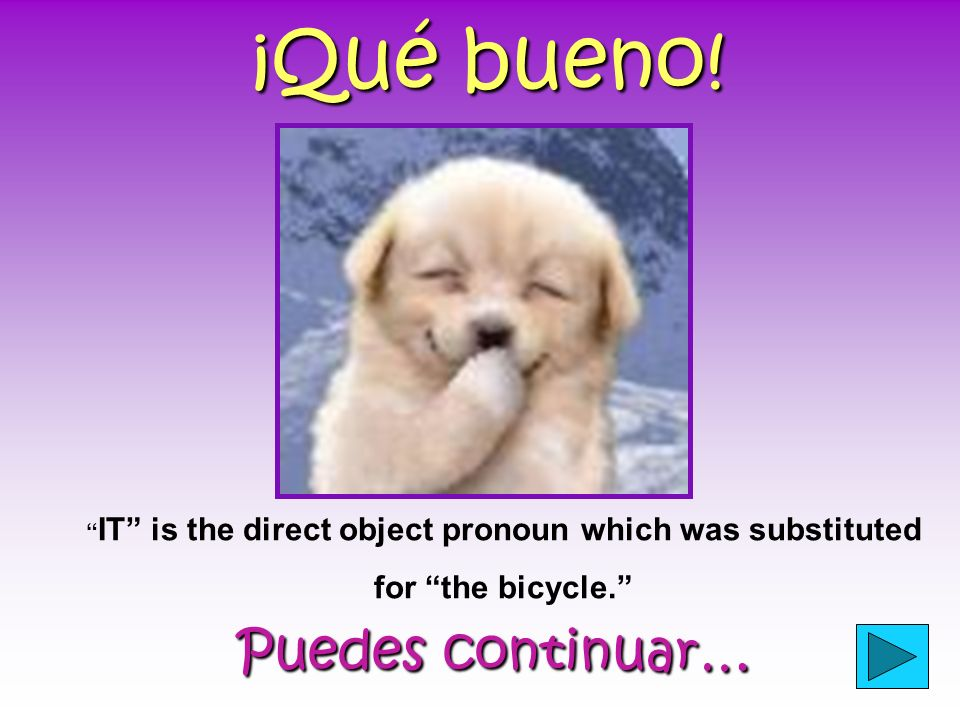 IT is the direct object pronoun which was substituted