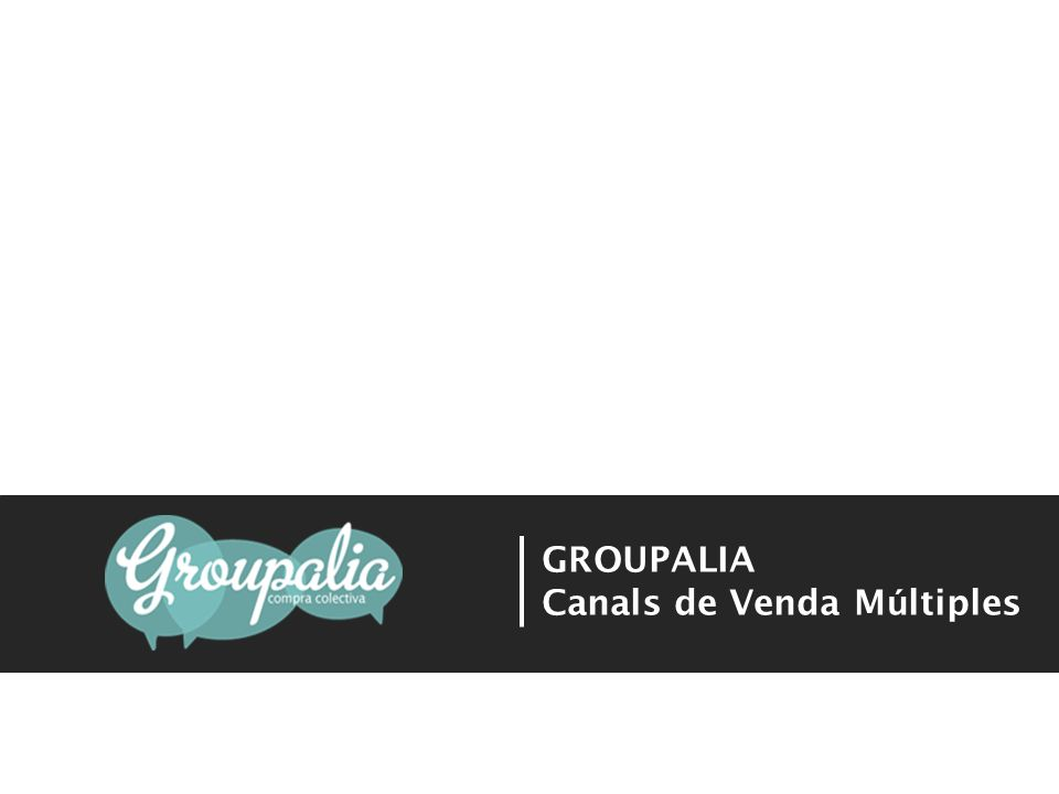 GROUPALIA Canals de Venda Múltiples