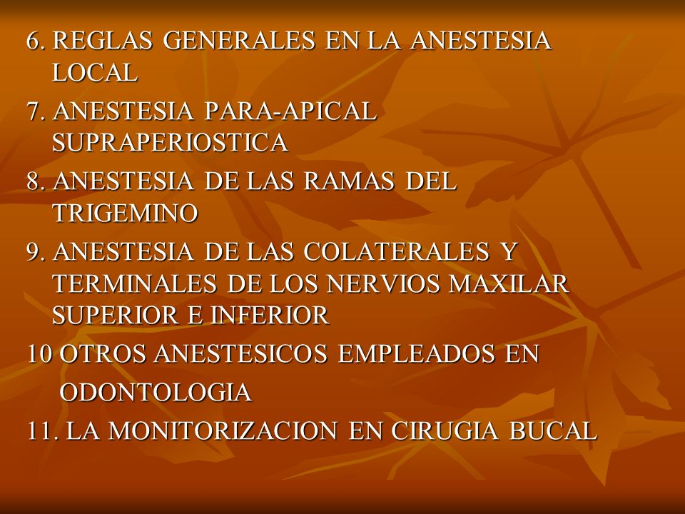 6. REGLAS GENERALES EN LA ANESTESIA LOCAL