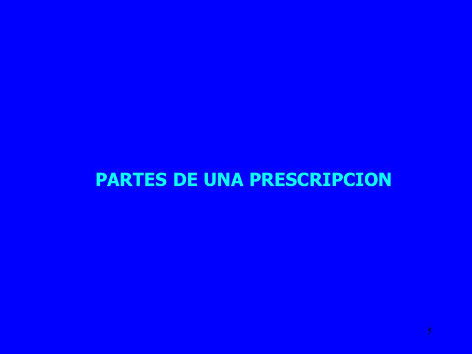 PARTES DE UNA PRESCRIPCION