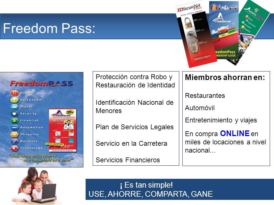 The Company Freedom Pass: Miembros ahorran en: ¡ Es tan simple!