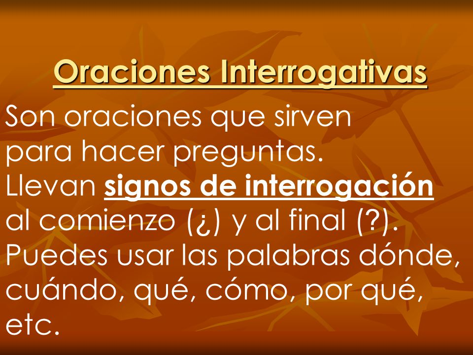 Oraciones Interrogativas