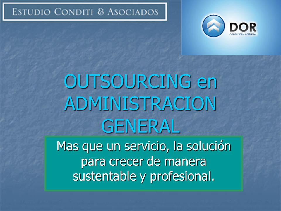 OUTSOURCING en ADMINISTRACION GENERAL