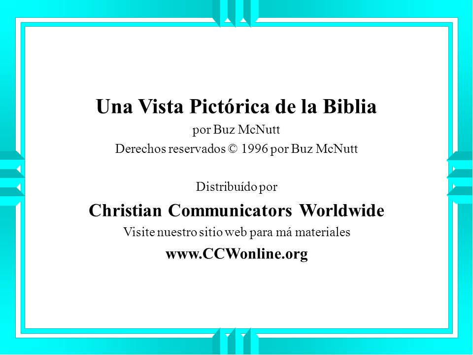 Una Vista Pictórica de la Biblia Christian Communicators Worldwide