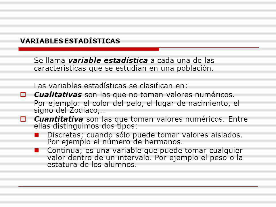 VARIABLES ESTADÍSTICAS