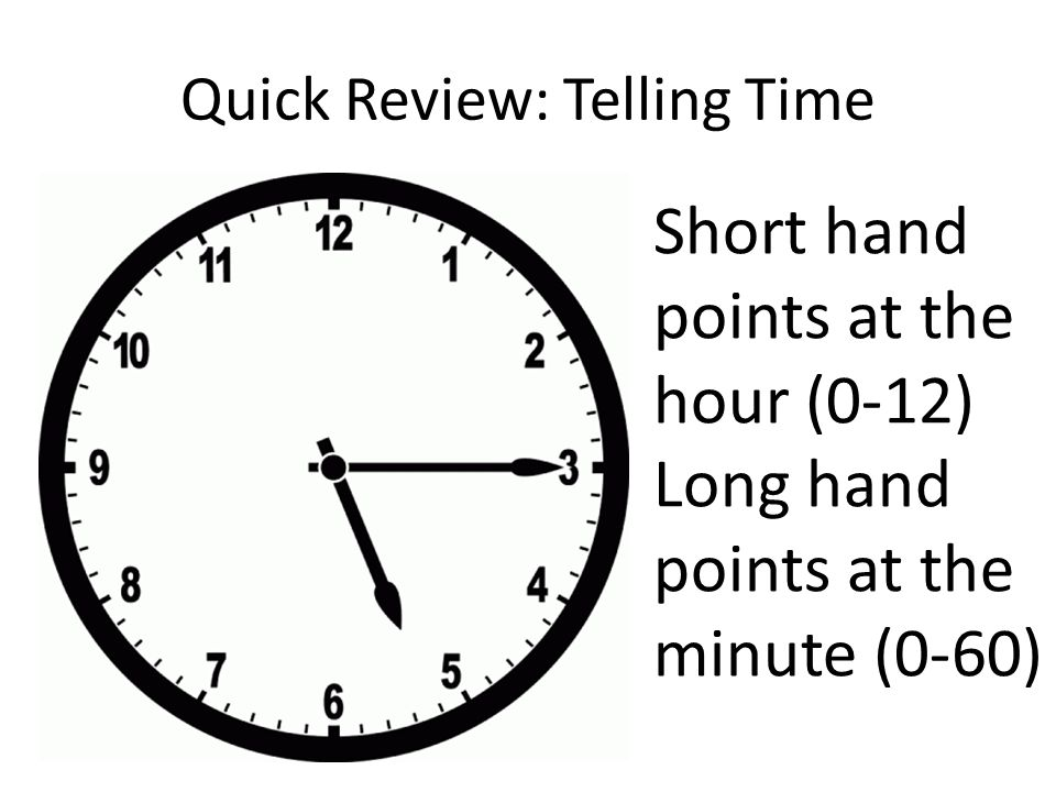 Quick Review: Telling Time