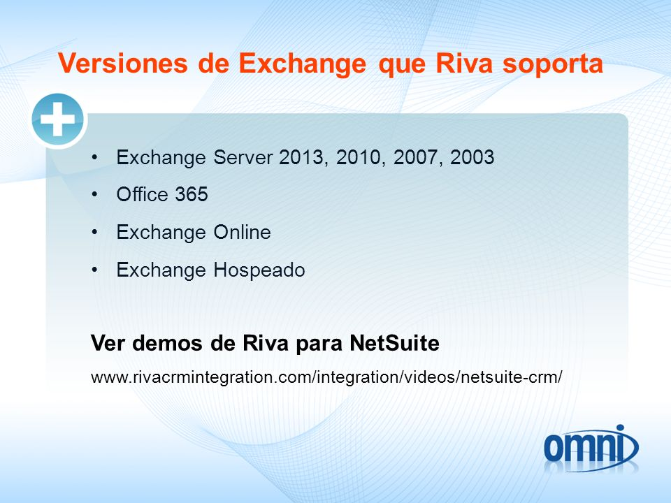 Versiones de Exchange que Riva soporta