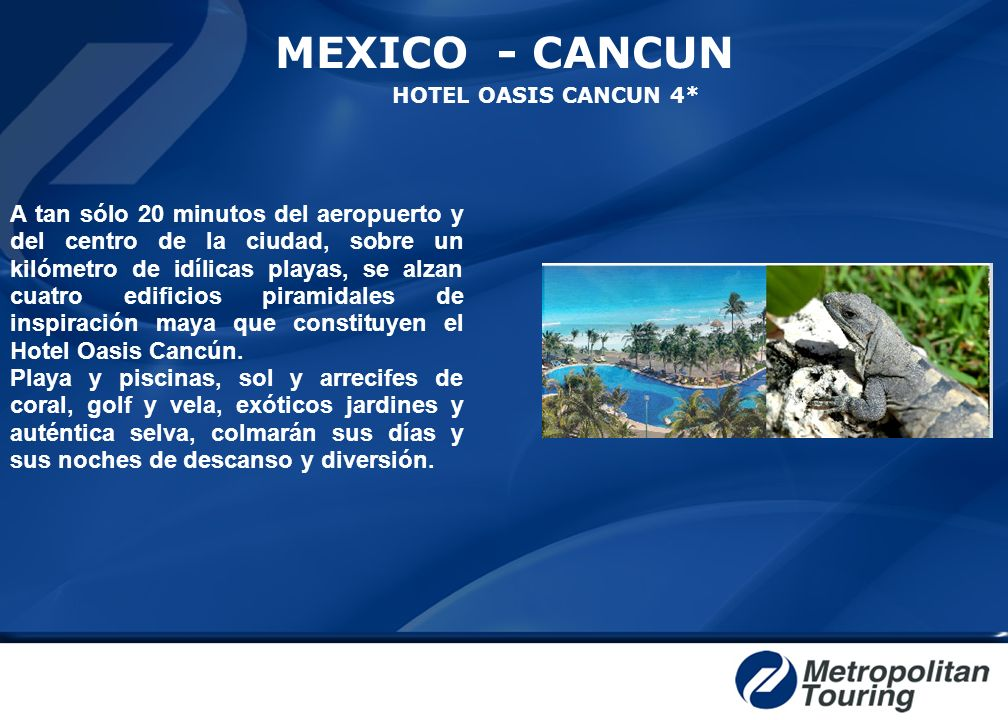 MEXICO - CANCUN HOTEL OASIS CANCUN 4*