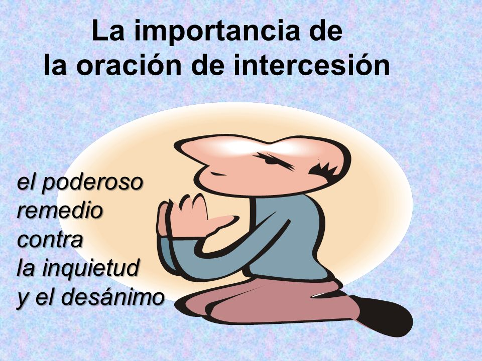 La importancia de la oración de intercesión