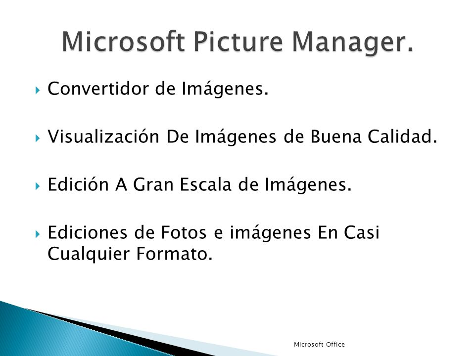 Microsoft Picture Manager.
