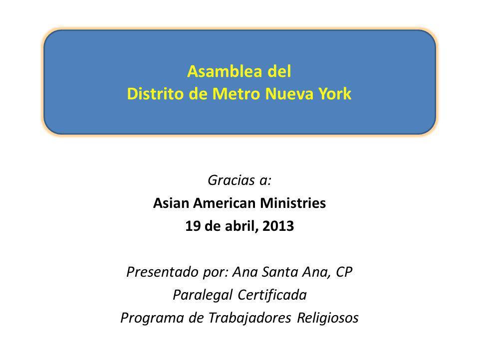 Distrito de Metro Nueva York Asian American Ministries - ppt descargar