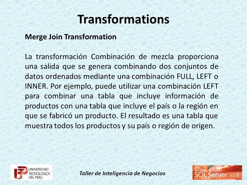 Transformations Merge Join Transformation