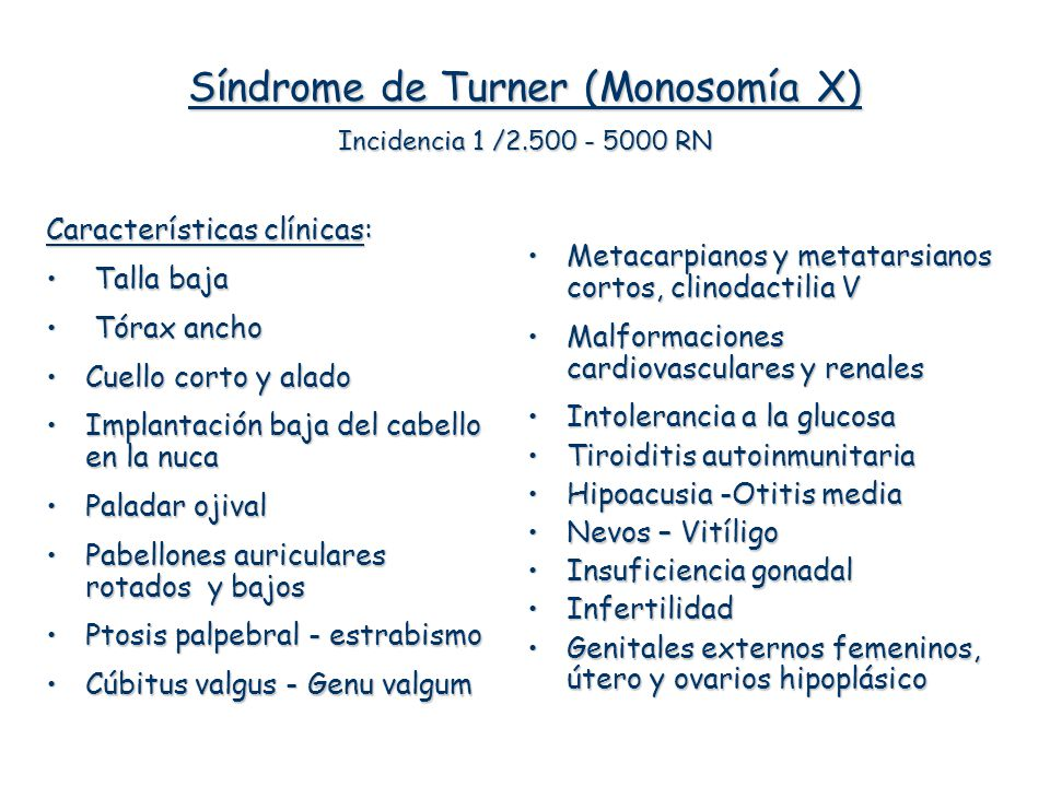 Síndrome de Turner (Monosomía X) Incidencia 1 / RN