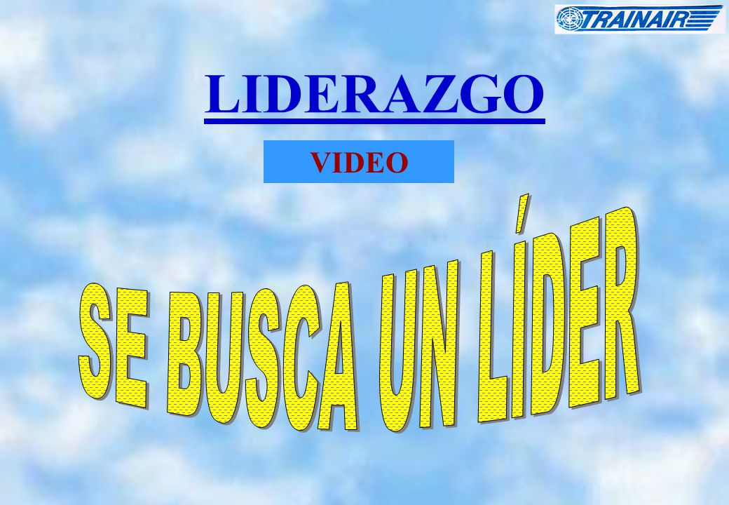 LIDERAZGO VIDEO SE BUSCA UN LÍDER