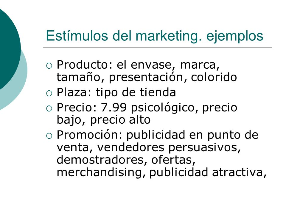 Estímulos del marketing. ejemplos