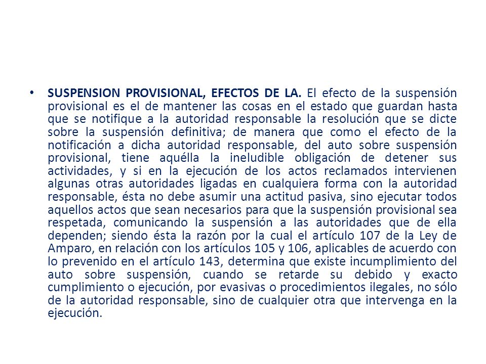 SUSPENSION PROVISIONAL, EFECTOS DE LA