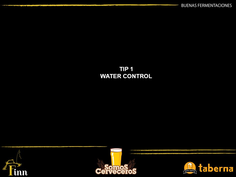 TIP 1 WATER CONTROL