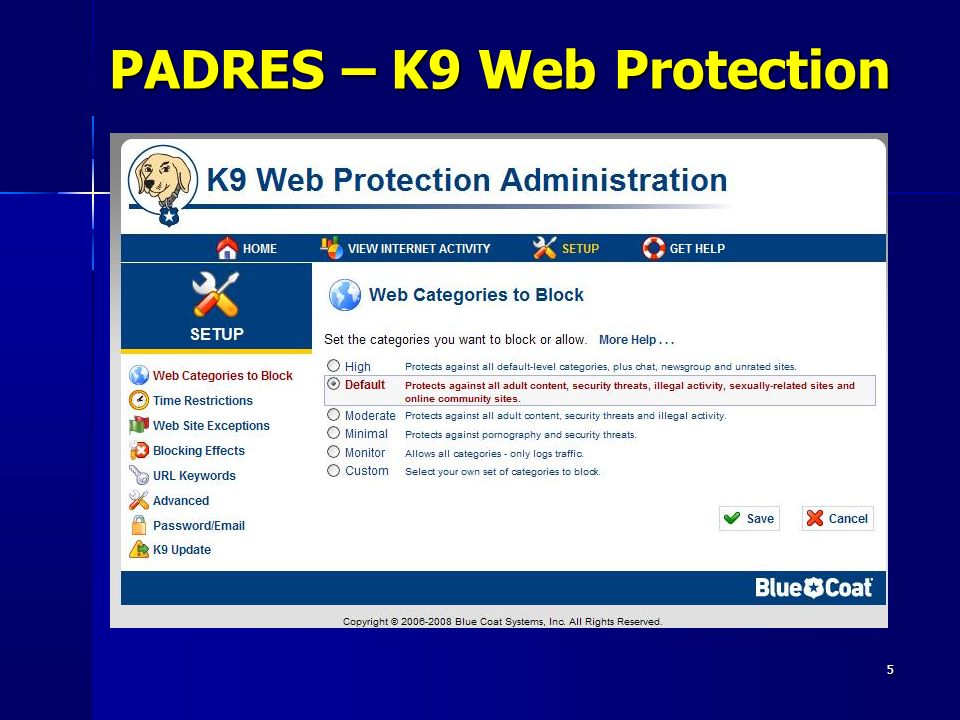 PADRES – K9 Web Protection