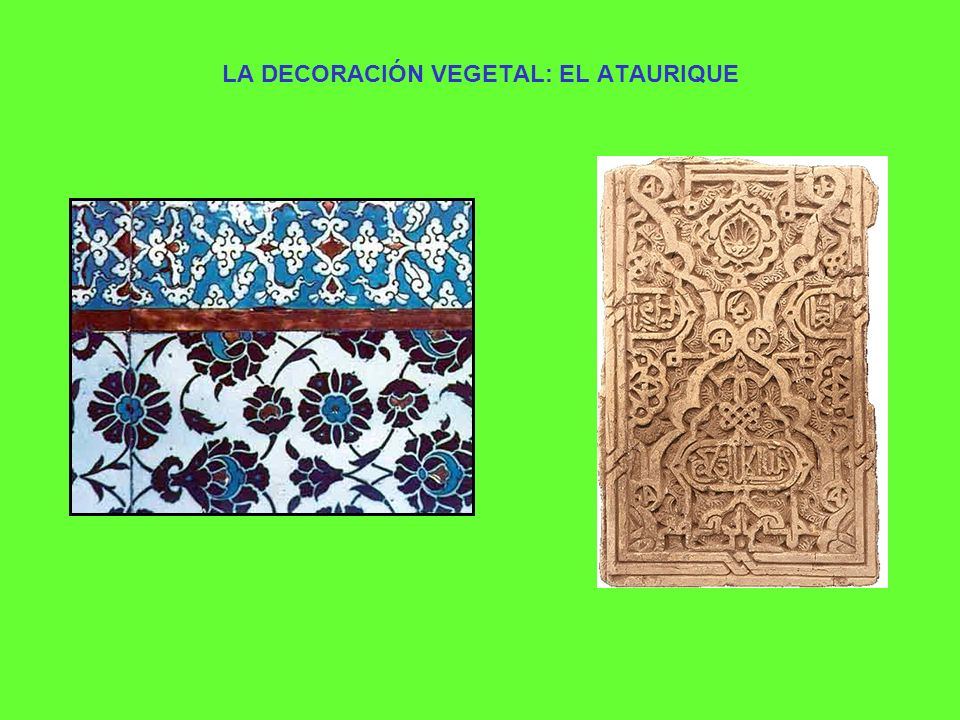LA DECORACIÓN VEGETAL: EL ATAURIQUE