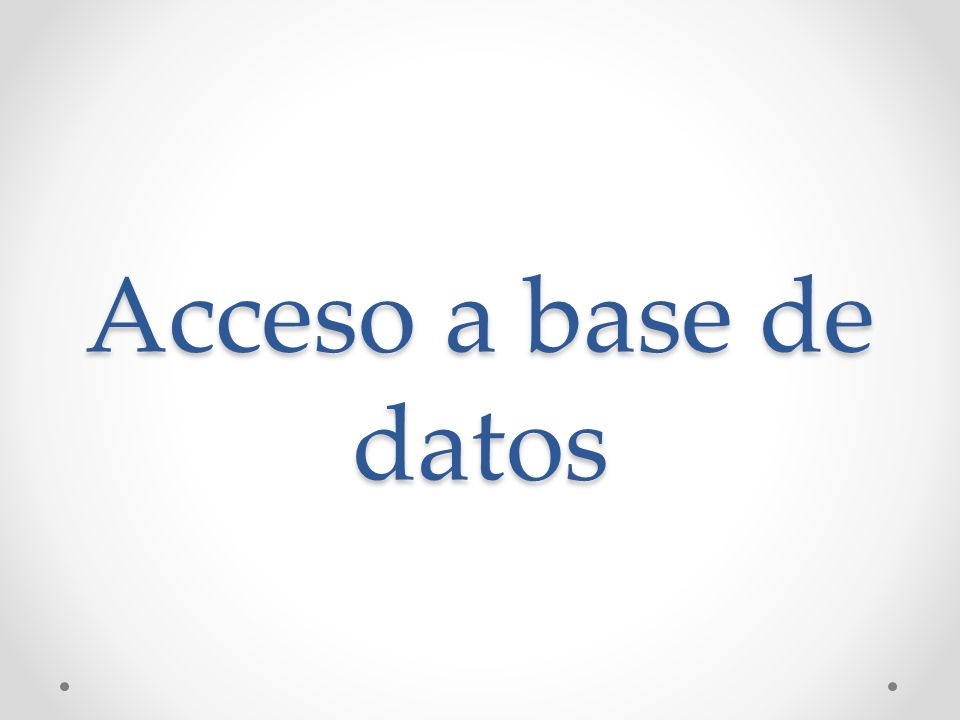 Acceso a base de datos