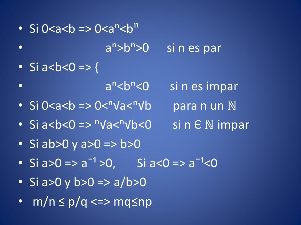 Si 0<a<b => 0<aⁿ<bⁿ