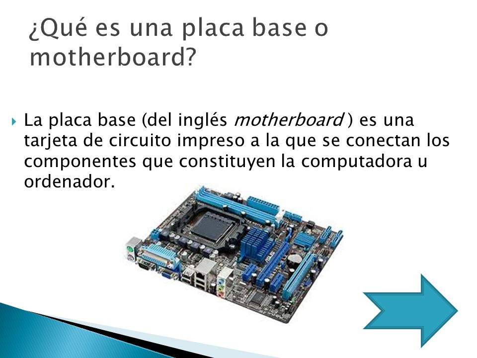 ¿Qué es una placa base o motherboard
