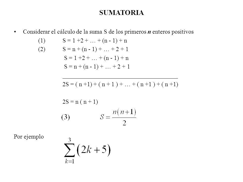 SUMATORIA OBJETIVO -Introducir la notación sigma y dar