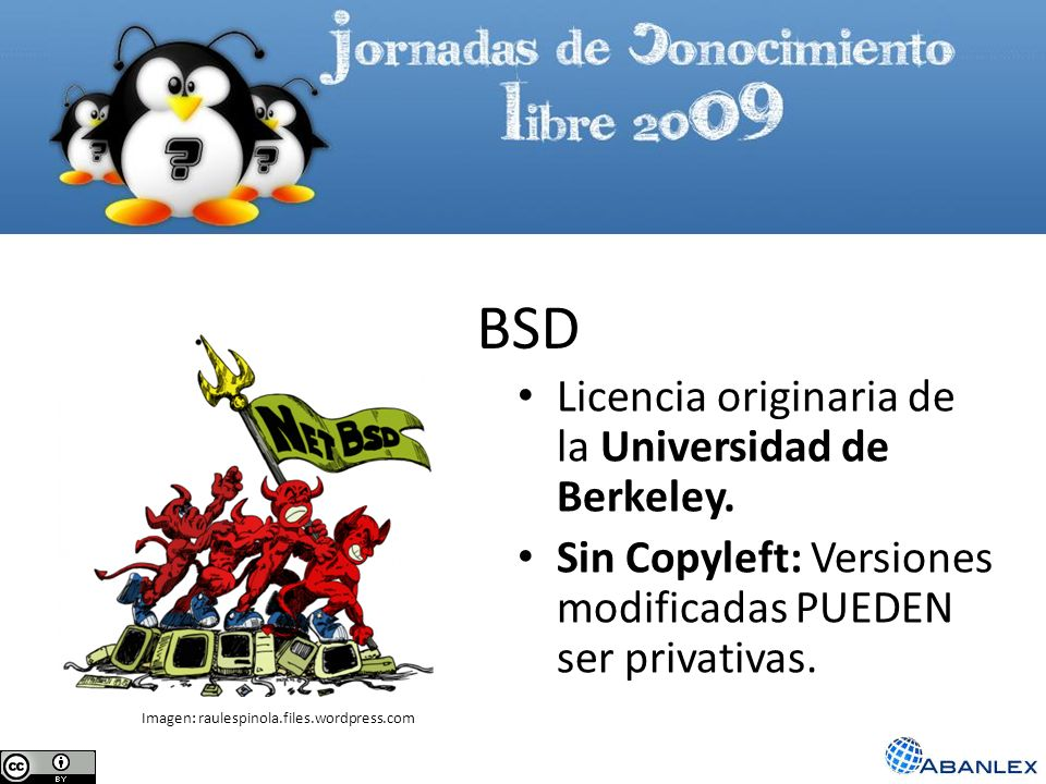 BSD Licencia originaria de la Universidad de Berkeley.