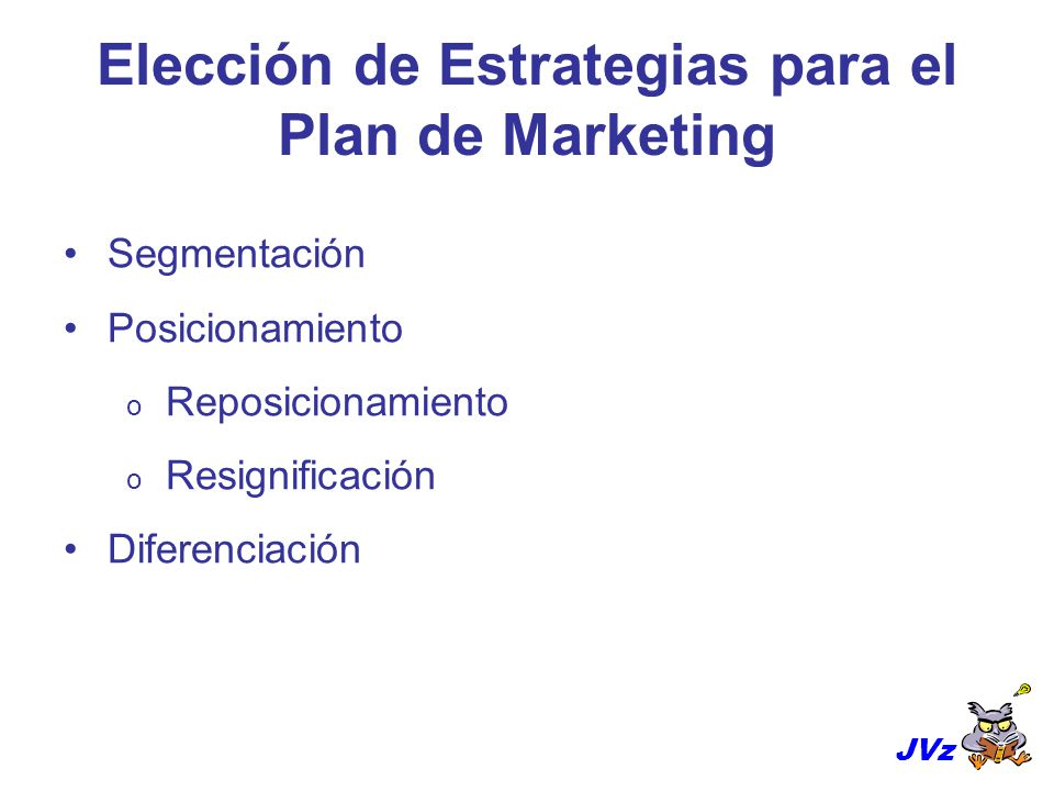 Elección de Estrategias para el Plan de Marketing