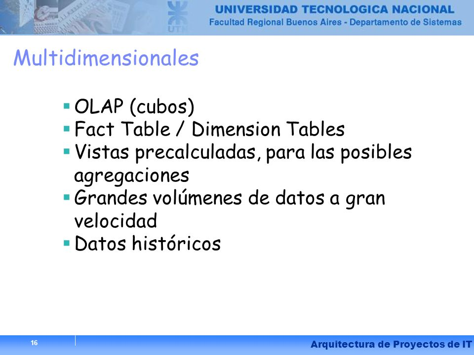 Multidimensionales OLAP (cubos) Fact Table / Dimension Tables