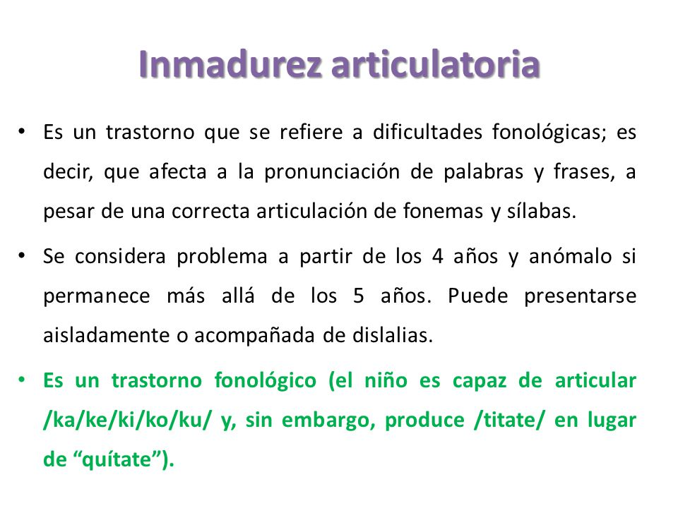Inmadurez articulatoria