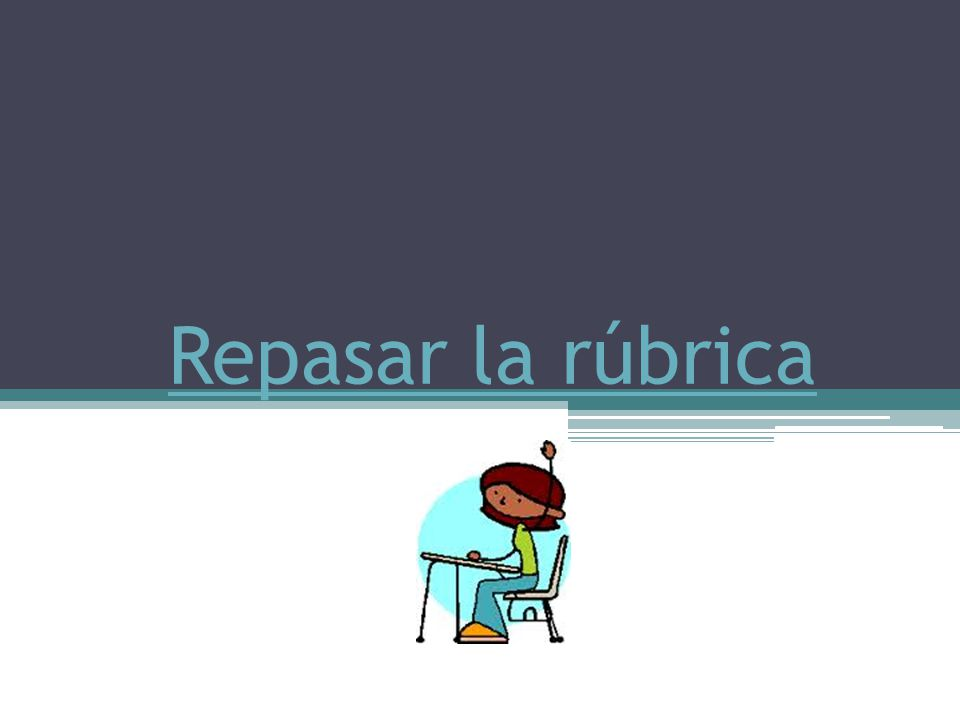 Repasar la rúbrica Click on the REPASAR to open the document.